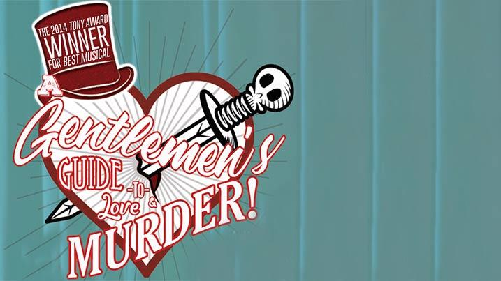 Gentlemen's Guide to Love and Murder