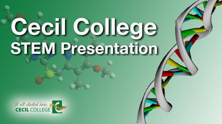 Cecil College STEM Presentation