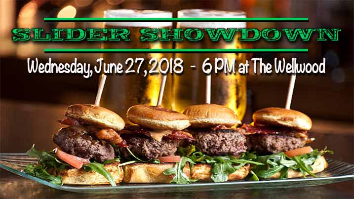 Sliders Showdown, Wednesday, June 27, 20108 - 6pm at The Wellwood