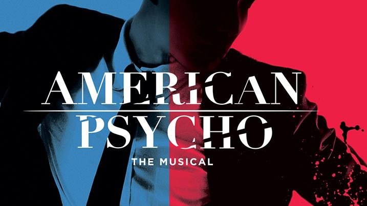 Artwork for the American Pscho performance at the Milburn Stone Theatre.